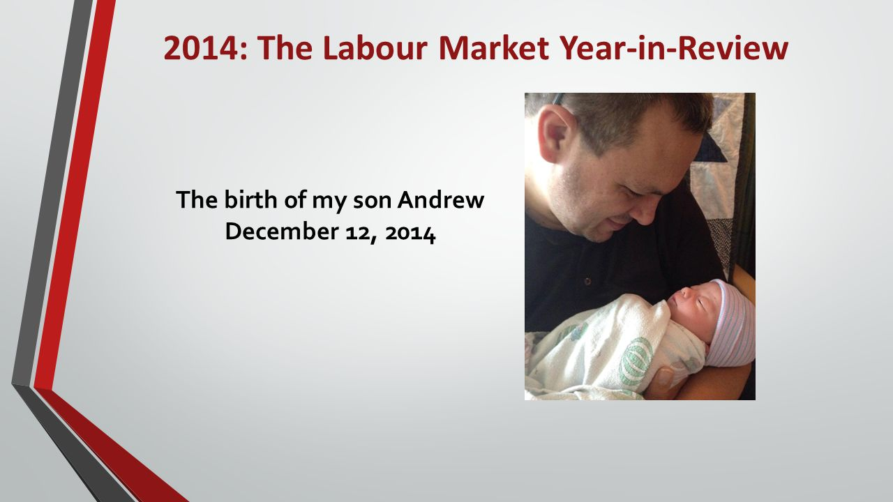 2014: The Labour Market Year-in-Review Province-wide job creation