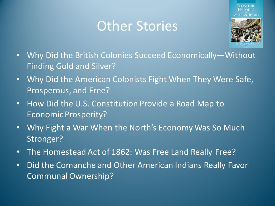 Other Stories Why Did the British Colonies Succeed Economically—Without Finding Gold and Silver.