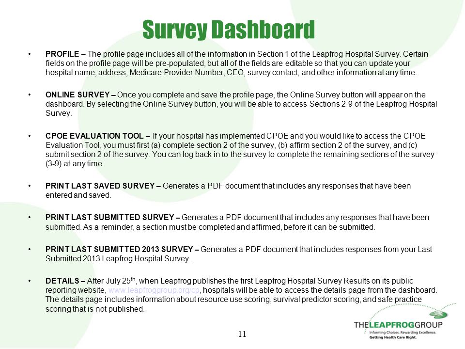 Survey Dashboard PROFILE – The profile page includes all of the information in Section 1 of the Leapfrog Hospital Survey.