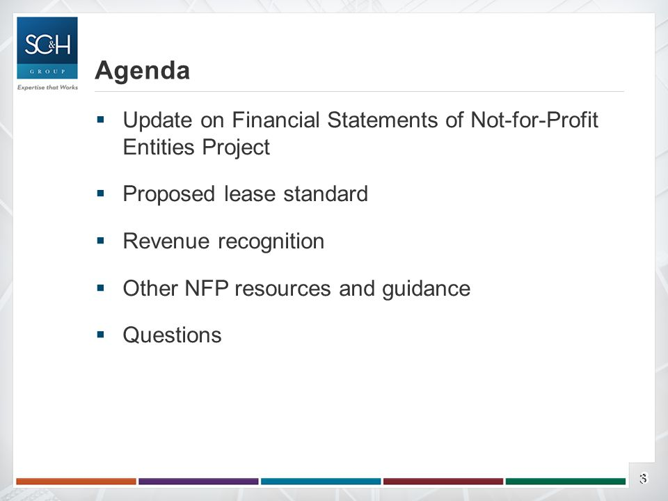 33  Update on Financial Statements of Not-for-Profit Entities Project  Proposed lease standard  Revenue recognition  Other NFP resources and guida