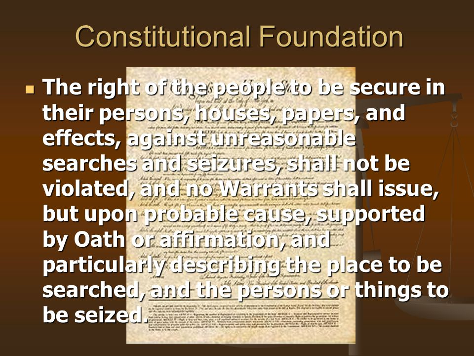 The Basics The Fourth Amendment applies when The Fourth Amendment applies when 1) the intrusion is the product of government action 1) the intrusion is the product of government action Private citizens are exempt Private citizens are exempt Security contractors are not covered either Security contractors are not covered either