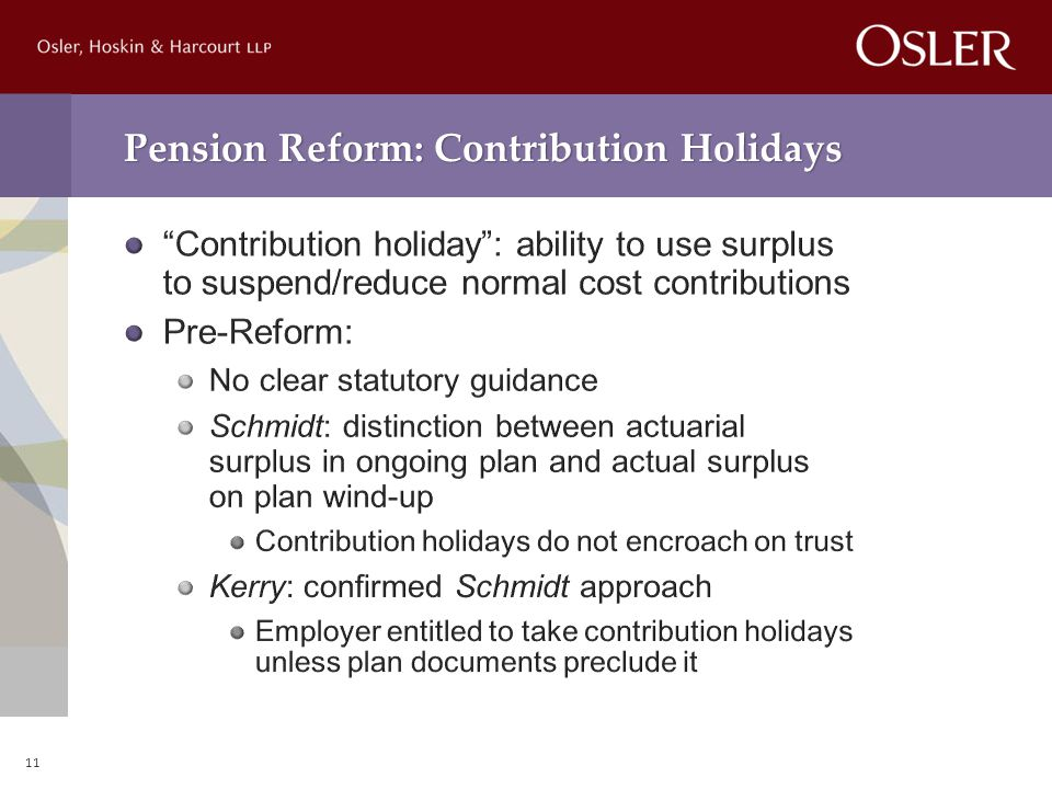 Pension Reform: Contribution Holidays 11