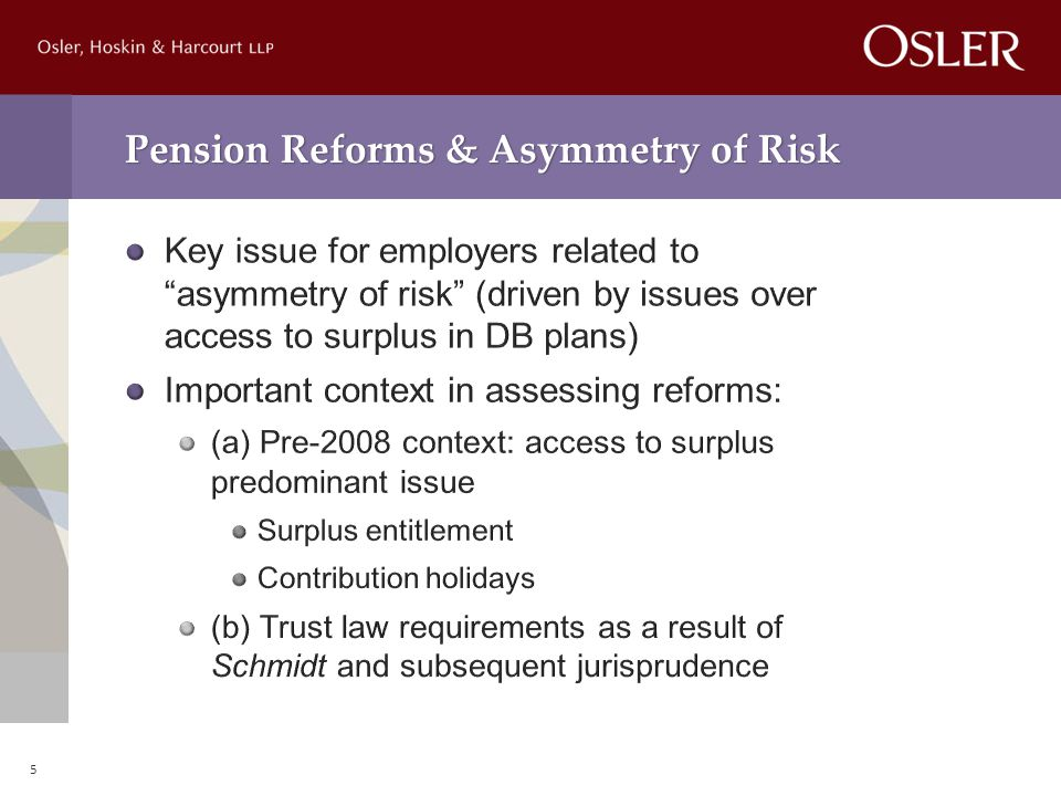 Pension Reforms & Asymmetry of Risk 5