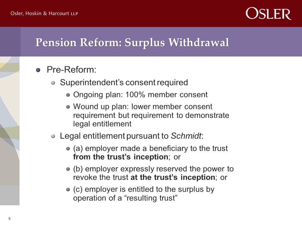 Pension Reform: Surplus Withdrawal 8