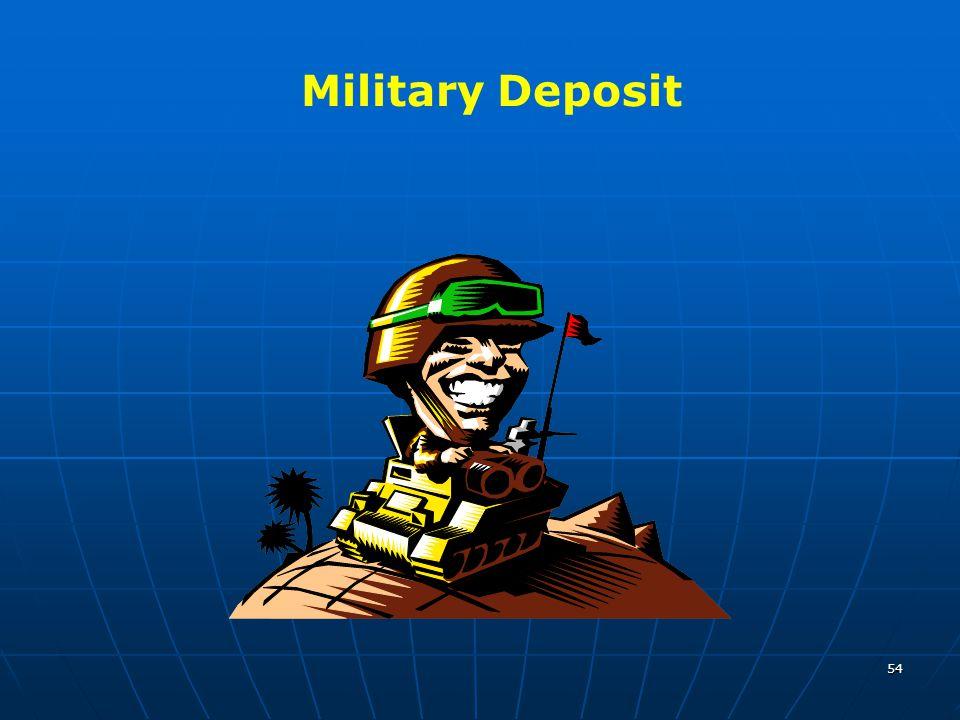 54 Military Deposit