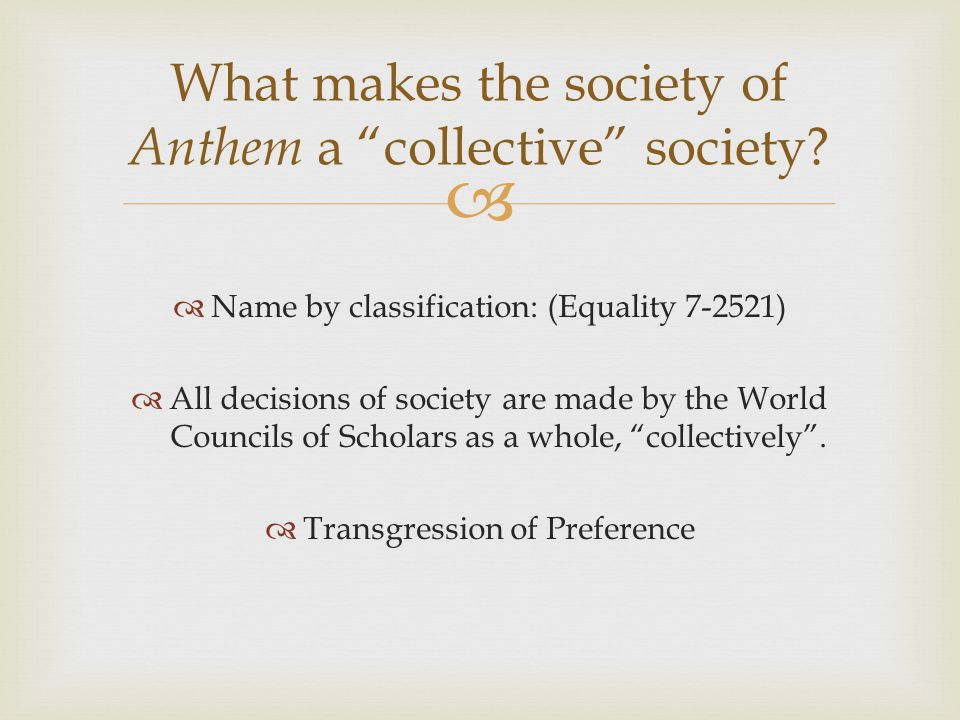  How is the society of Anthem successful? Unsuccessful?