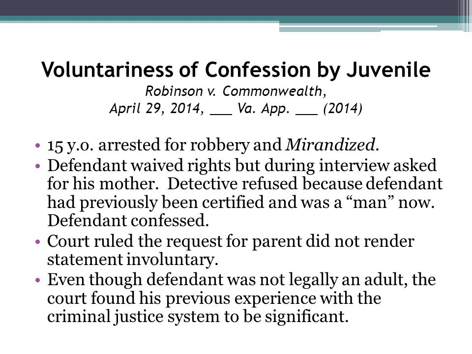 Voluntariness of Confession by Juvenile Robinson v.