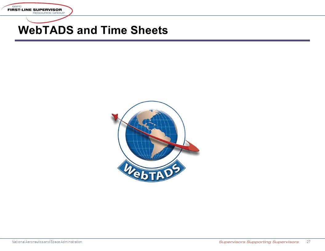 National Aeronautics and Space Administration WebTADS and Time Sheets 27