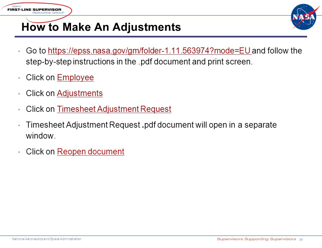 National Aeronautics and Space Administration How to Make An Adjustments Go to https://epss.nasa.gov/gm/folder-1.11.563974?mode=EU and follow the step