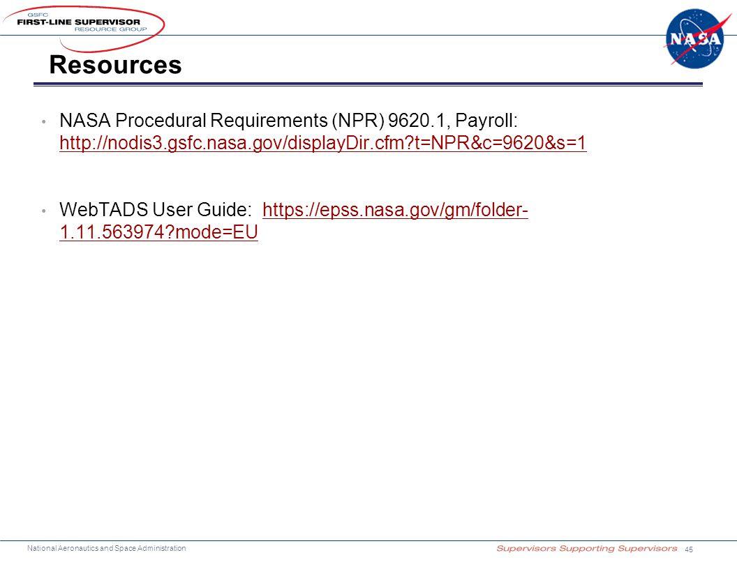 National Aeronautics and Space Administration Resources NASA Procedural Requirements (NPR) 9620.1, Payroll: http://nodis3.gsfc.nasa.gov/displayDir.cfm
