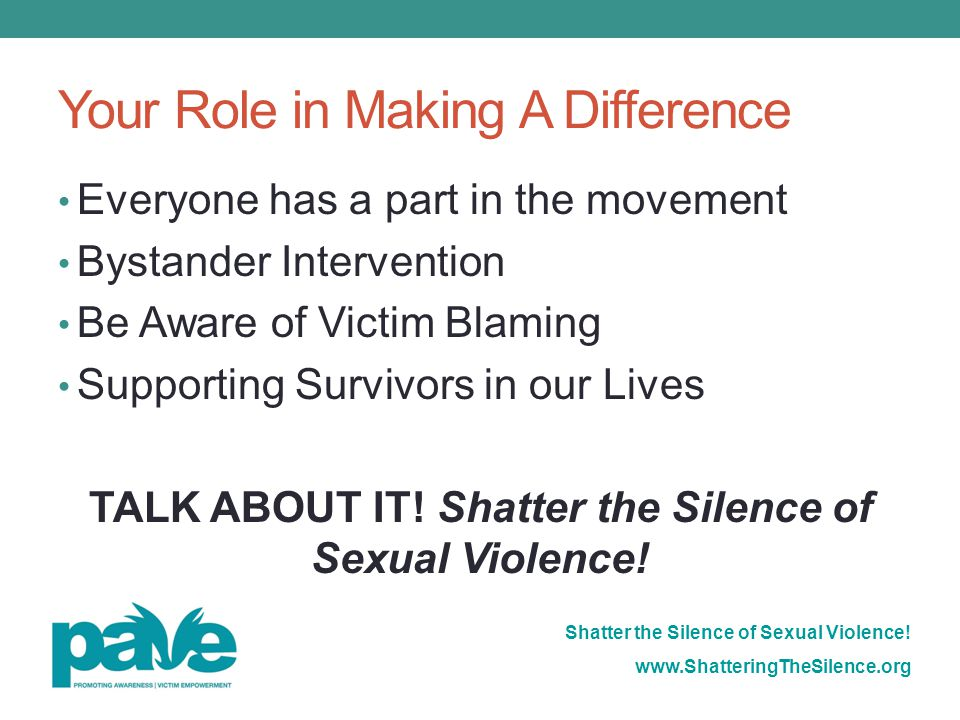Shatter the Silence of Sexual Violence.