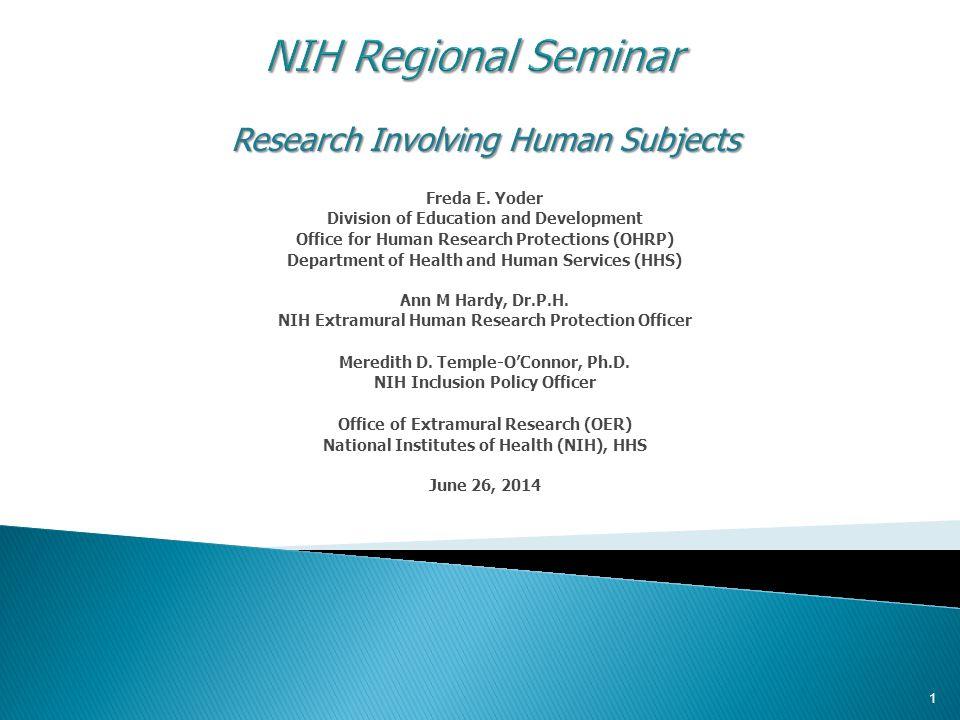 Research Involving Human Subjects Freda E.