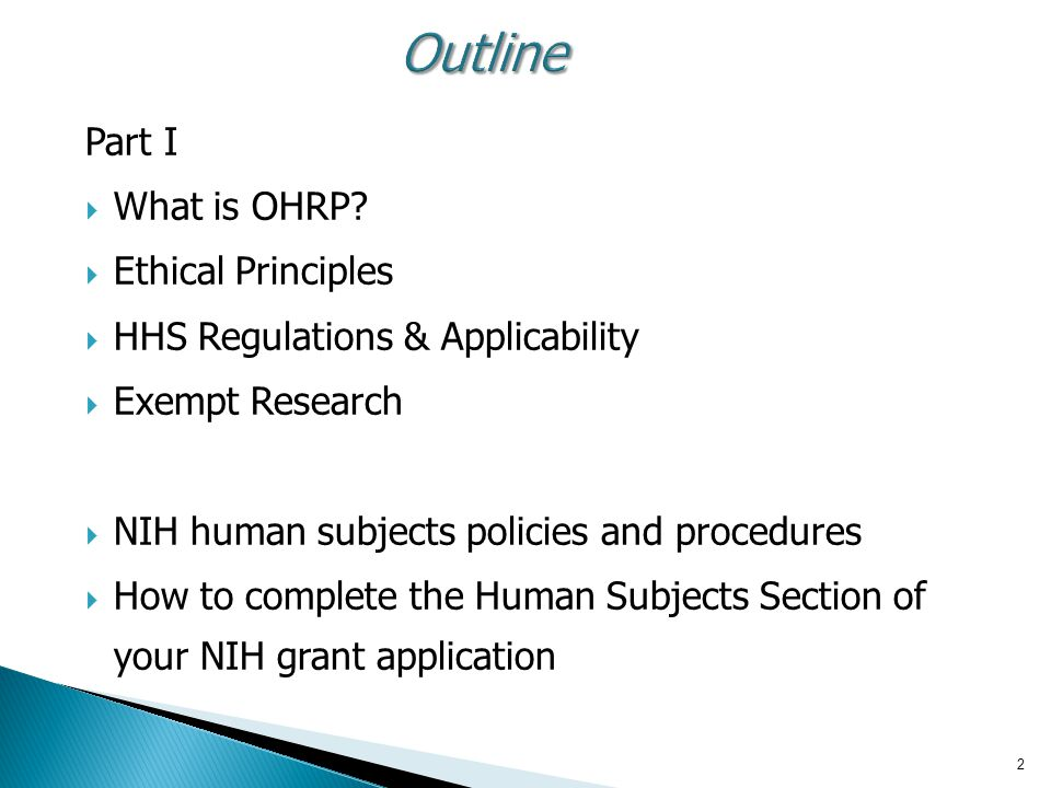 2 Outline Part I  What is OHRP.