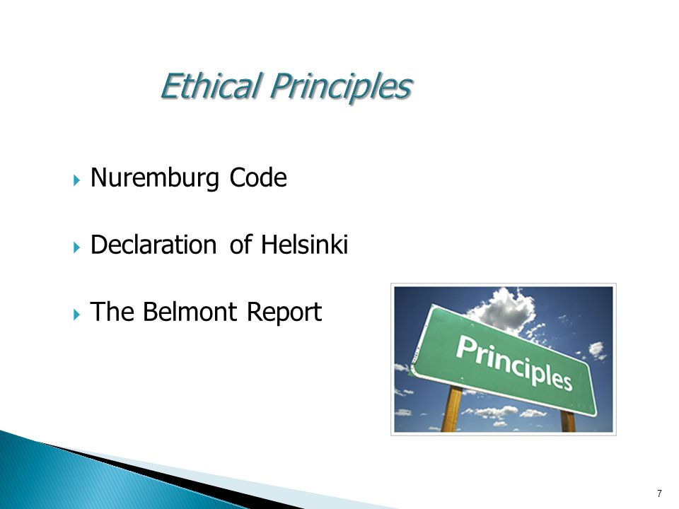 8 The Belmont Report Ethical Principles and Guidelines for the Protection of Human Subjects of Research The National Commission for the Protection of Human Subjects of Biomedical and Behavioral Research- April 18, 1979