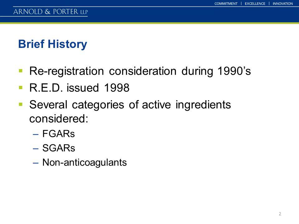 Brief History (cont'd.)  1998 R.E.D.