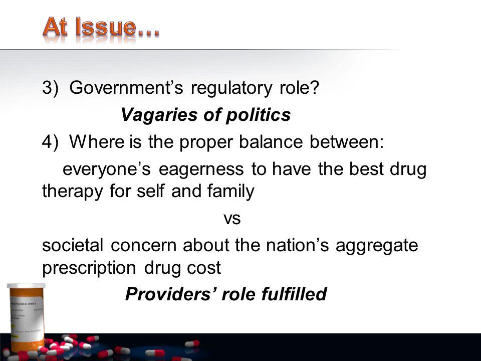 3)Government's regulatory role.