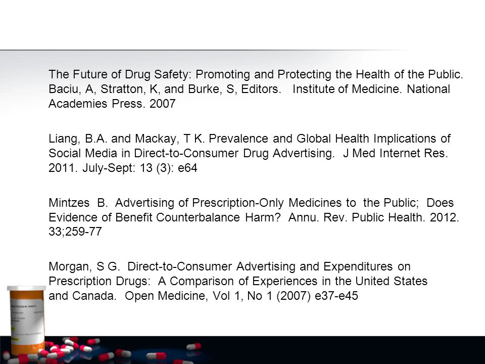 The Future of Drug Safety: Promoting and Protecting the Health of the Public. Baciu, A, Stratton, K, and Burke, S, Editors. Institute of Medicine. Nat