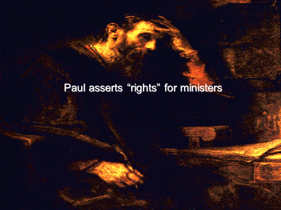 Paul asserts rights for ministers