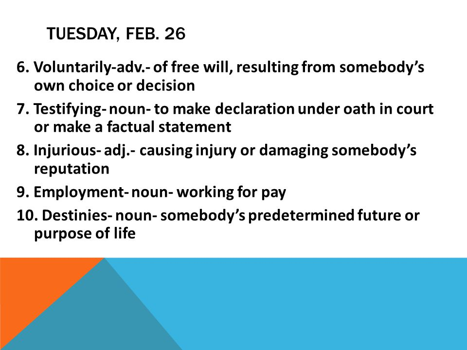 TUESDAY, FEB.26 PRE-AP 9.