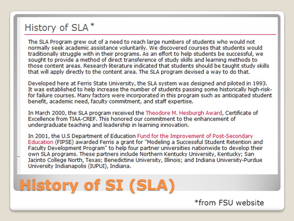 History of SI (SLA) *from FSU website *