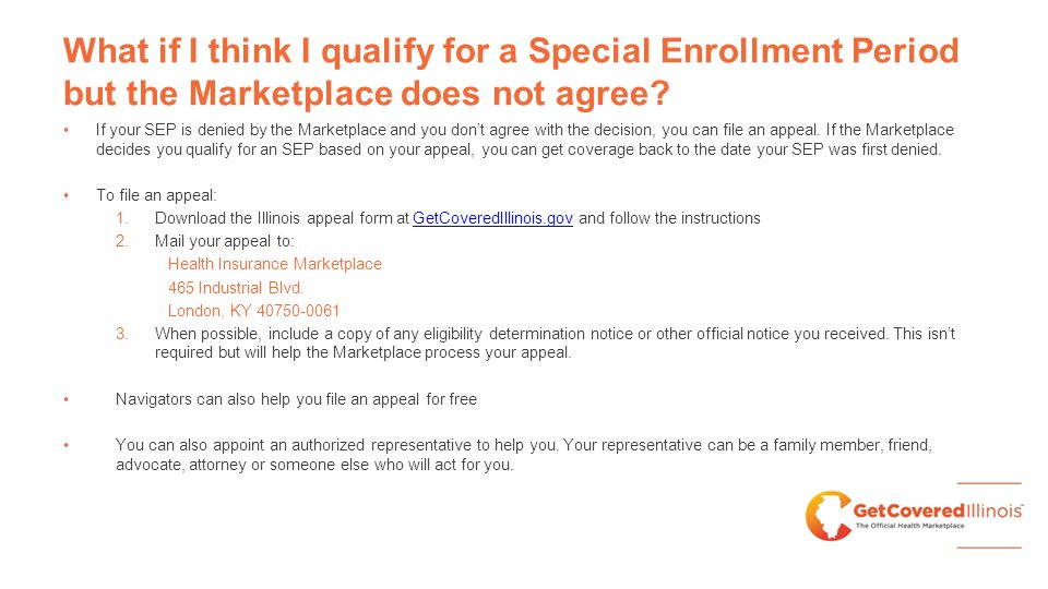 What if I think I qualify for a Special Enrollment Period but the Marketplace does not agree.