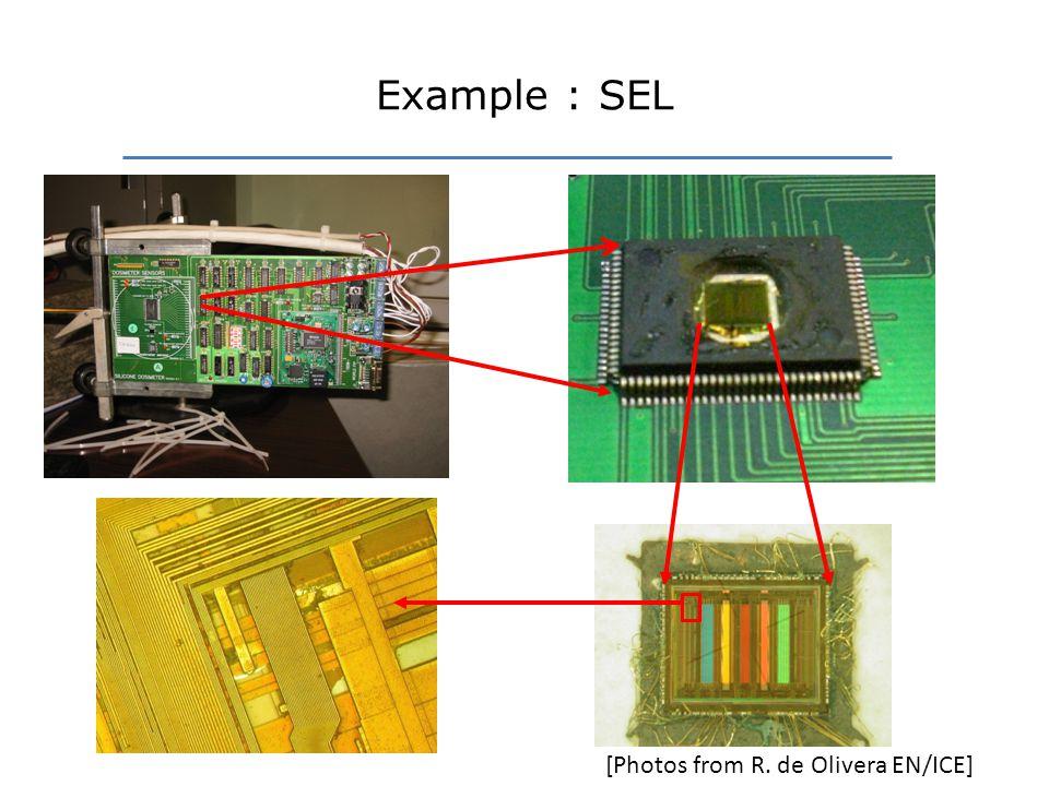 Example : SEL [Photos from R. de Olivera EN/ICE]