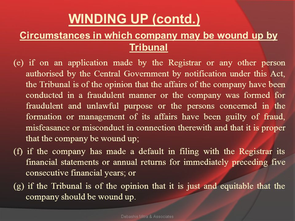 WINDING UP (contd.) According to Section 271 (1) A company may, on a petition under section 272, be wound up by the Tribunal,— (a) if the company is u
