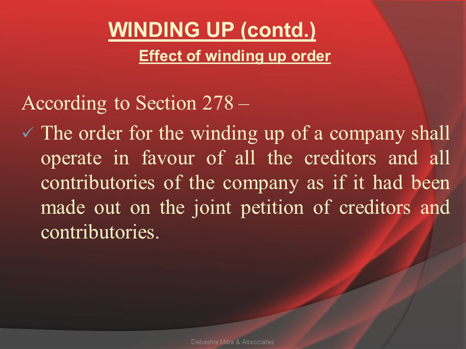 WINDING UP (contd.) According to Section 275 – (1) For the purposes of winding up of a company by the Tribunal, the Tribunal at the time of the passin