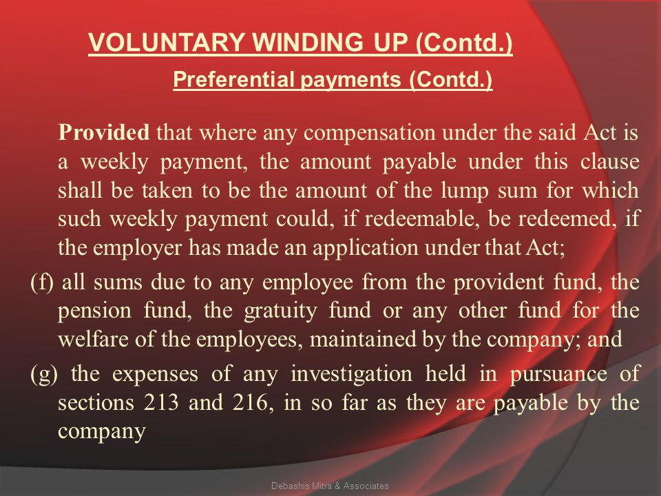 VOLUNTARY WINDING UP (Contd.) (c) all accrued holiday remuneration becoming payable to any employee, or in the case of his death, to any other person