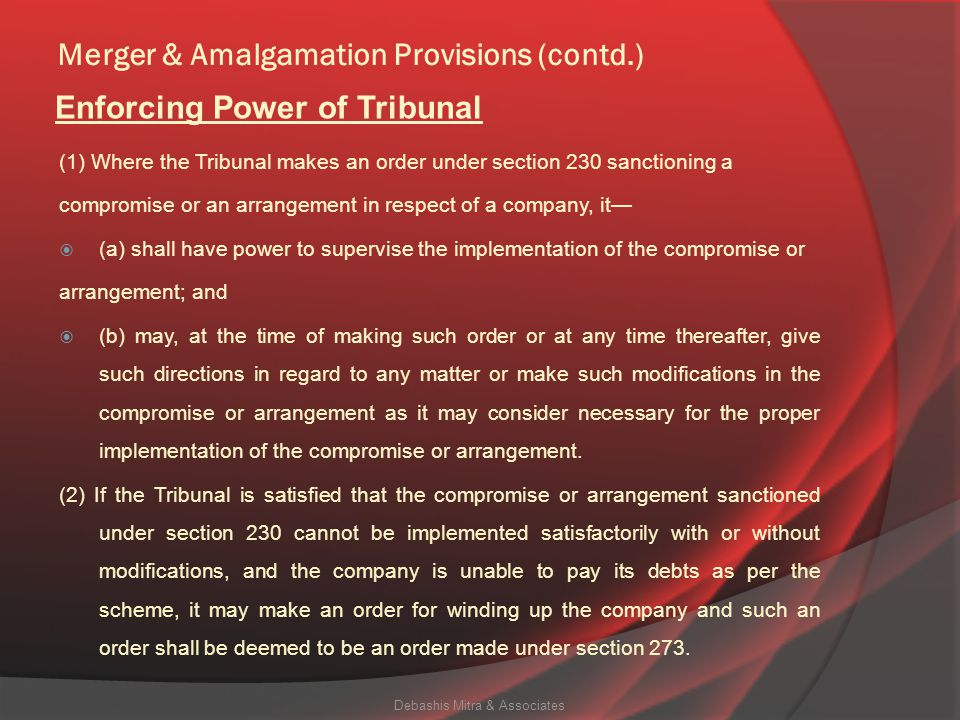 Merger & Amalgamation Provisions (contd.)  Now NCLT have jurisdiction over CORPORATE DEBT RESTRUCTURING SCHEME also and following are the disclosure
