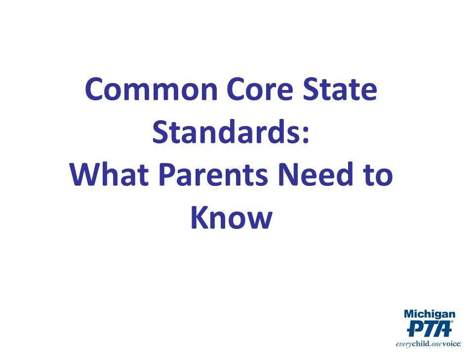 Common Core State Standards: What Parents Need to Know