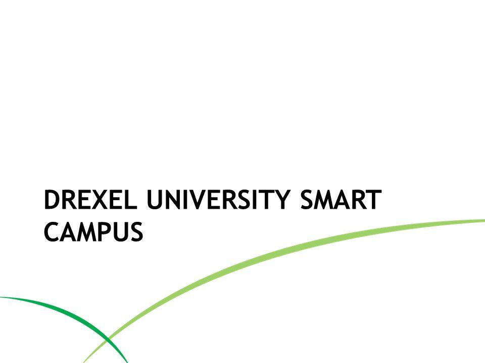 DREXEL UNIVERSITY SMART CAMPUS