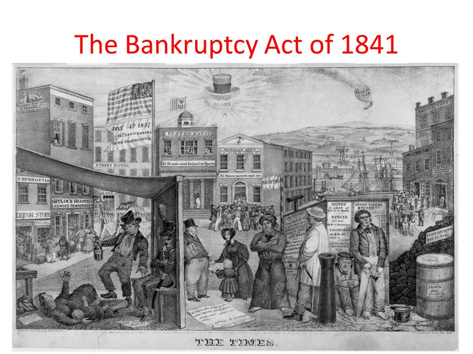 The Bankruptcy Act of 1841