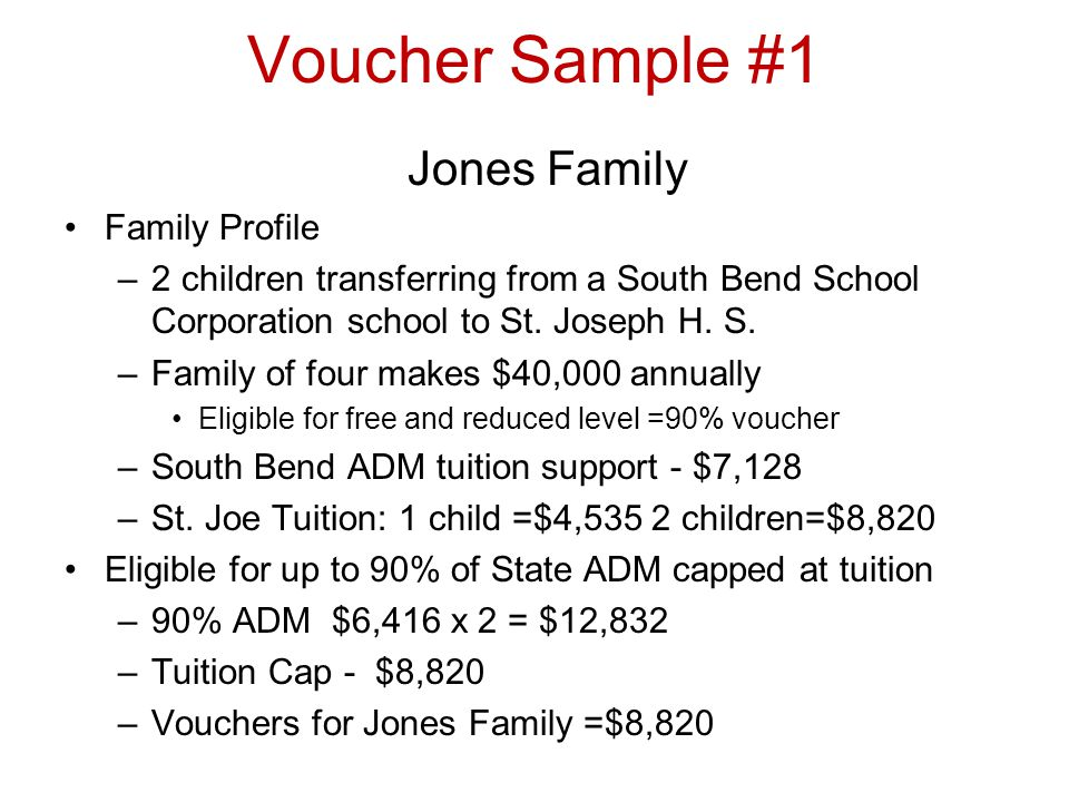 Voucher sample #2 Smith Family Family Profile –1 child transferring from Lafayette School Corp to St.