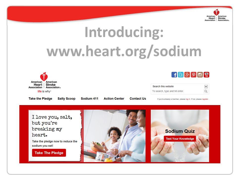 Introducing: www.heart.org/sodium