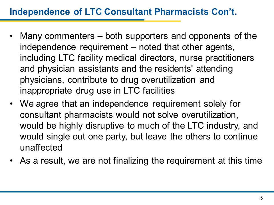 15 Independence of LTC Consultant Pharmacists Con't.