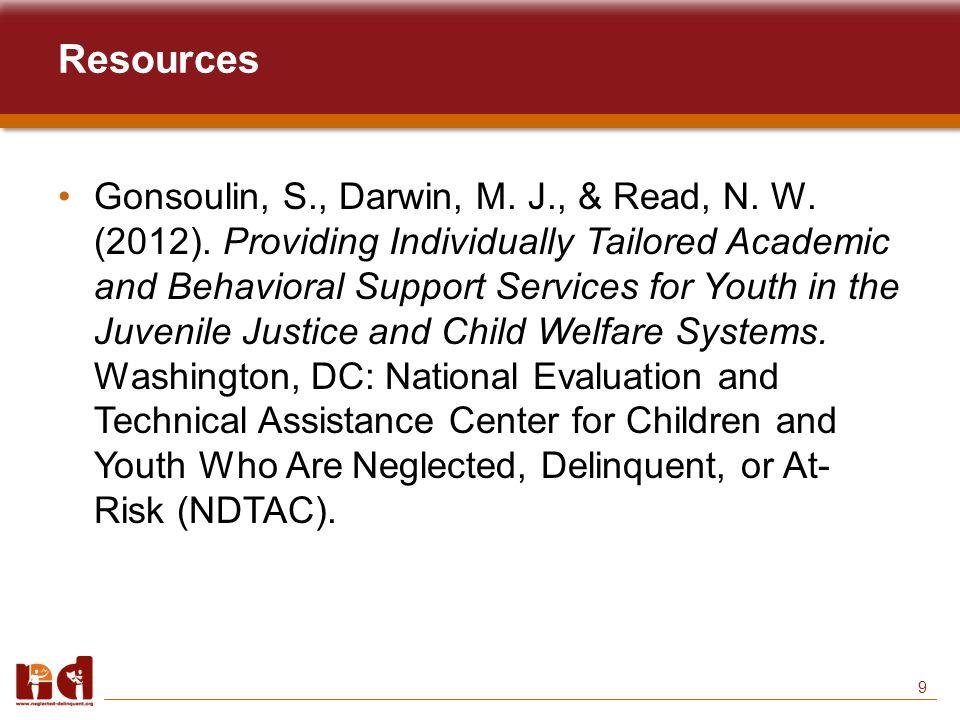 9 Resources Gonsoulin, S., Darwin, M. J., & Read, N.