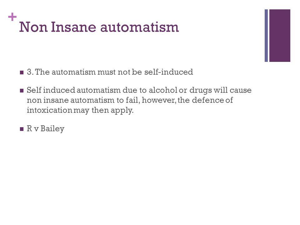 + Non Insane automatism 3.