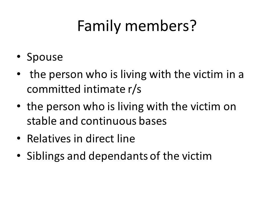 Family members.