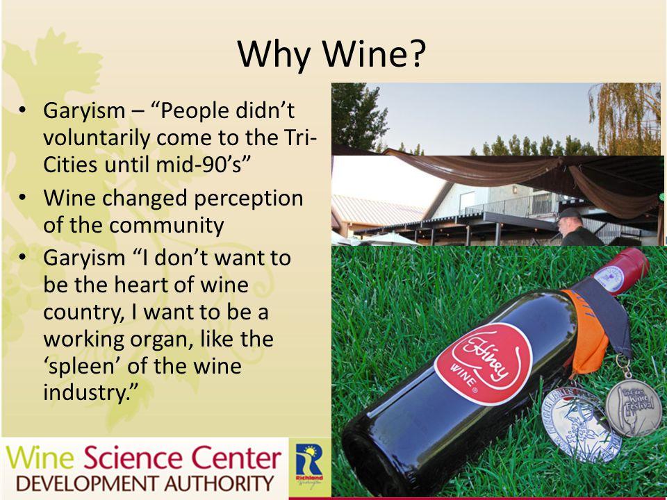 Why Wine.