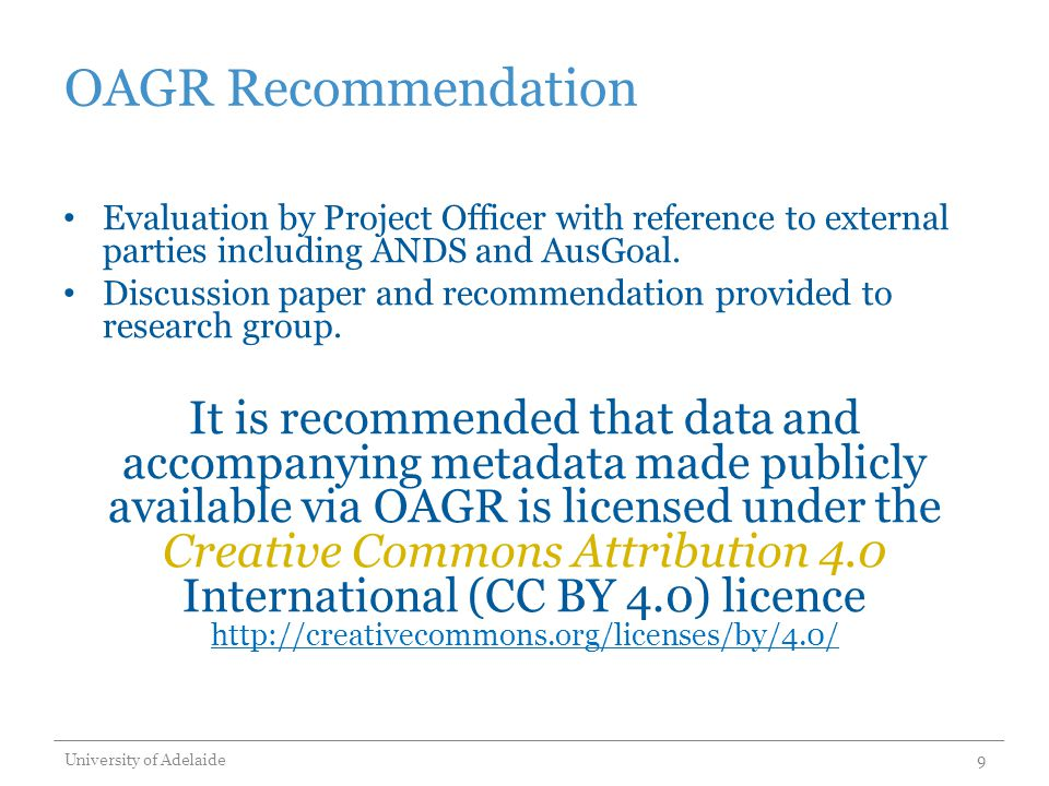 OAGR Recommendation Evaluation by Project Officer with reference to external parties including ANDS and AusGoal.