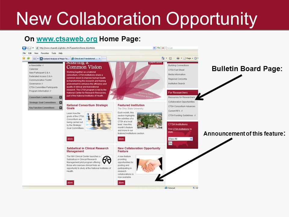 New Collaboration Opportunity On www.ctsaweb.org Home Page:www.ctsaweb.org Announcement of this feature : Bulletin Board Page: