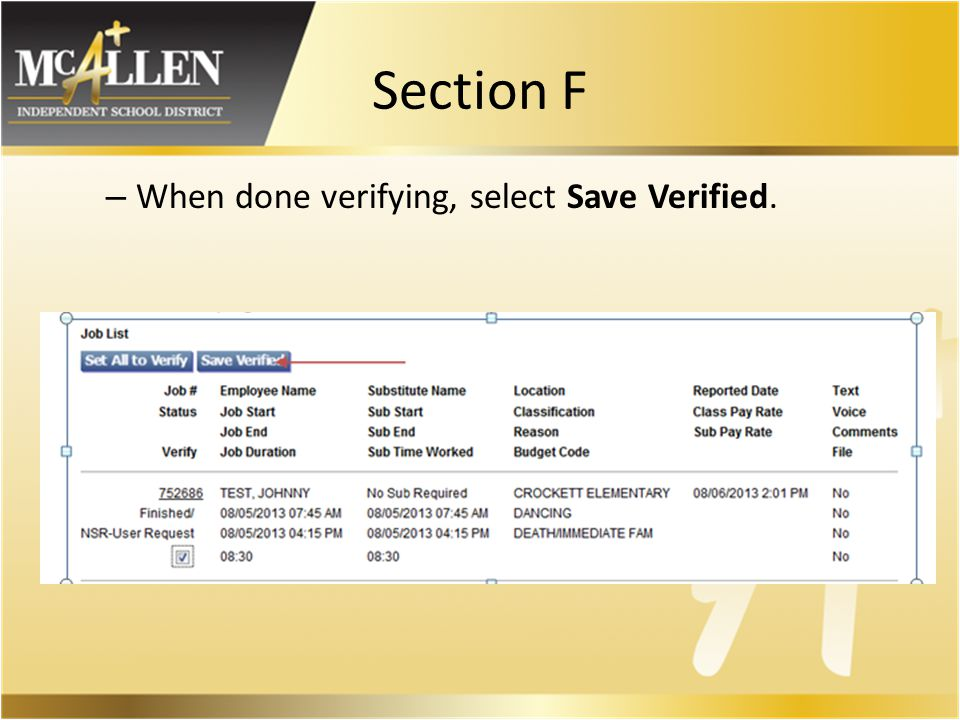 Section F – When done verifying, select Save Verified.