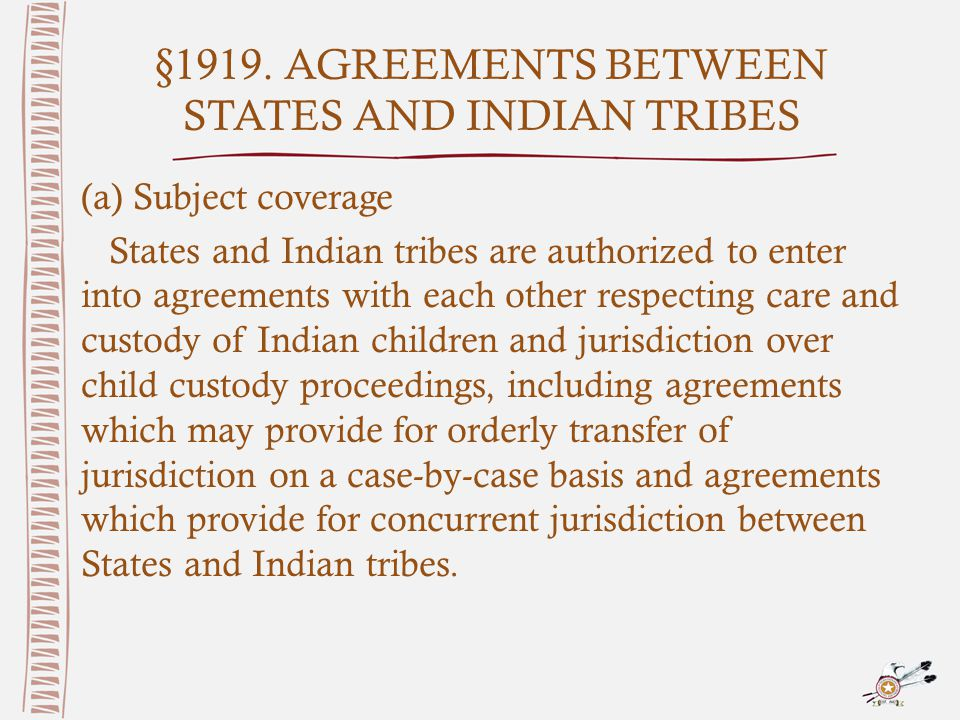 §1919. AGREEMENTS BETWEEN STATES AND INDIAN TRIBES (a) Subject coverage States and Indian tribes are authorized to enter into agreements with each oth