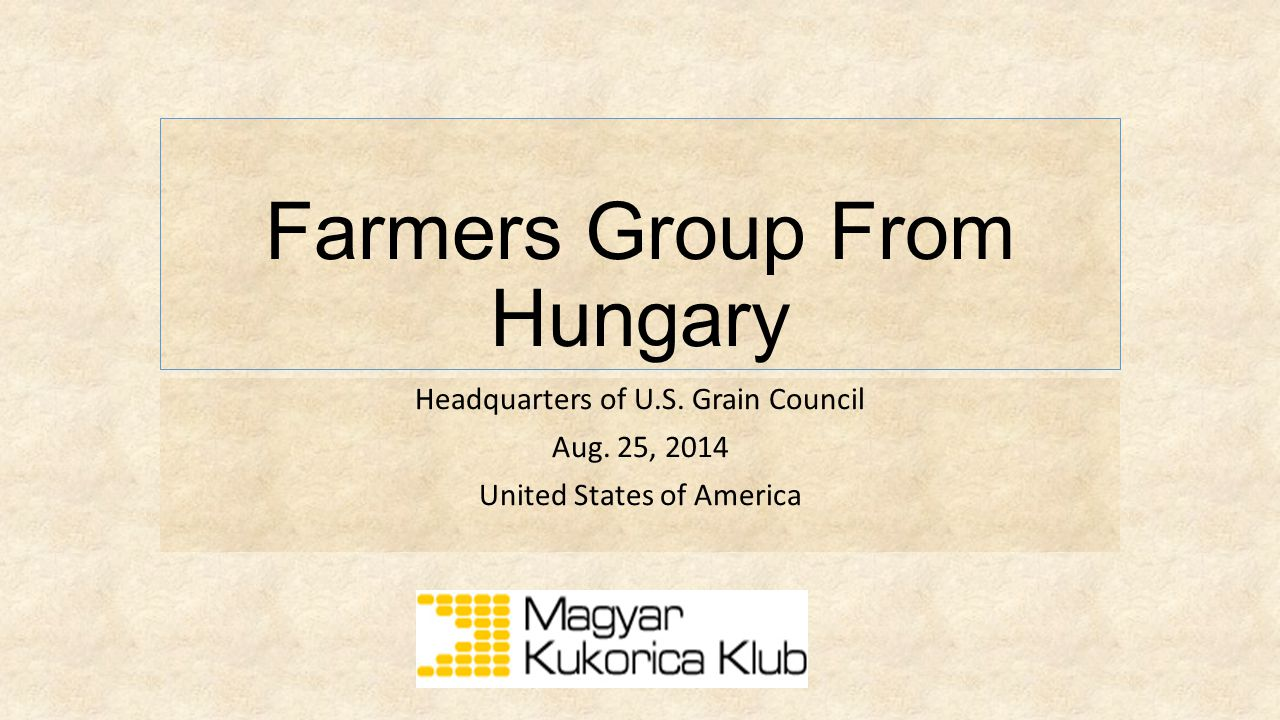 """About the Hungarian agriculture Threats: Climate changes – we are on the """"wrong size of the Globe Uncertainity in surrounding countries (Ukraine-Russia conflict) Growing exposure to expotrs"""