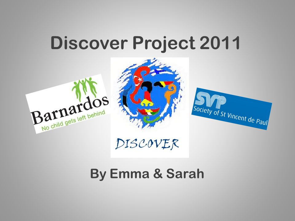 Discover Project 2011 By Emma & Sarah