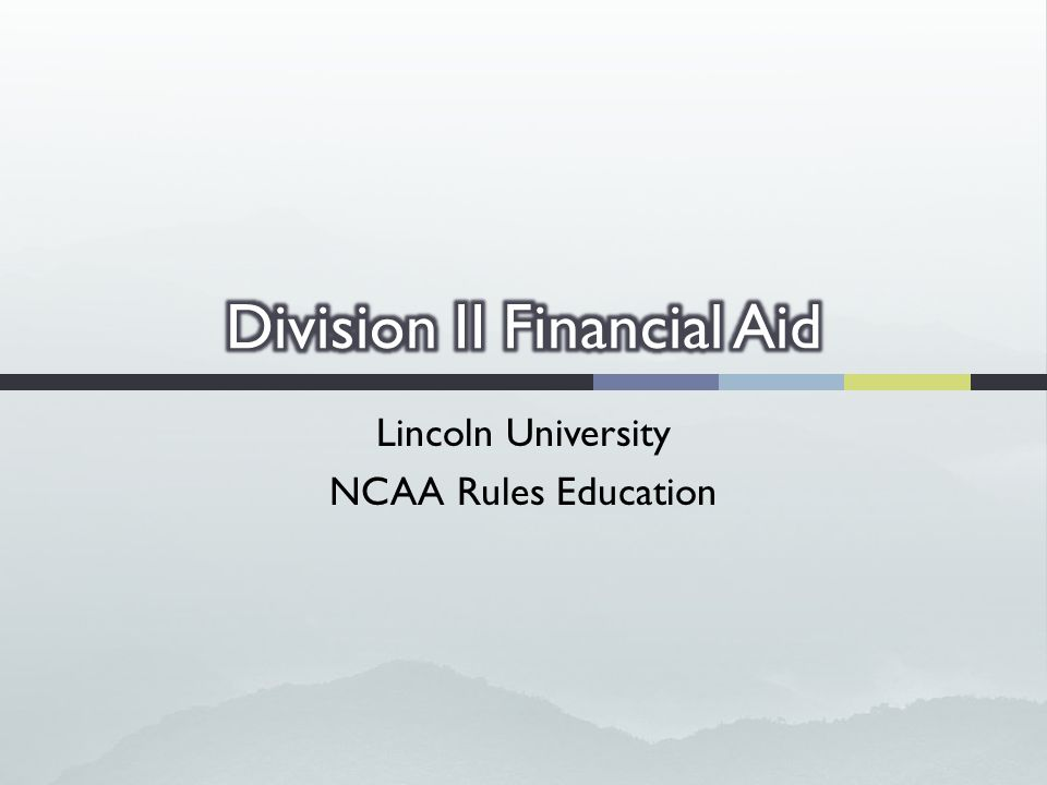 Lincoln University NCAA Rules Education