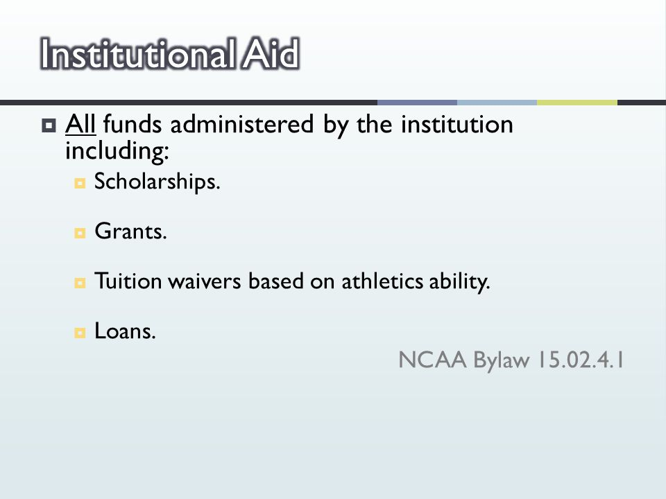  All funds administered by the institution including:  Scholarships.