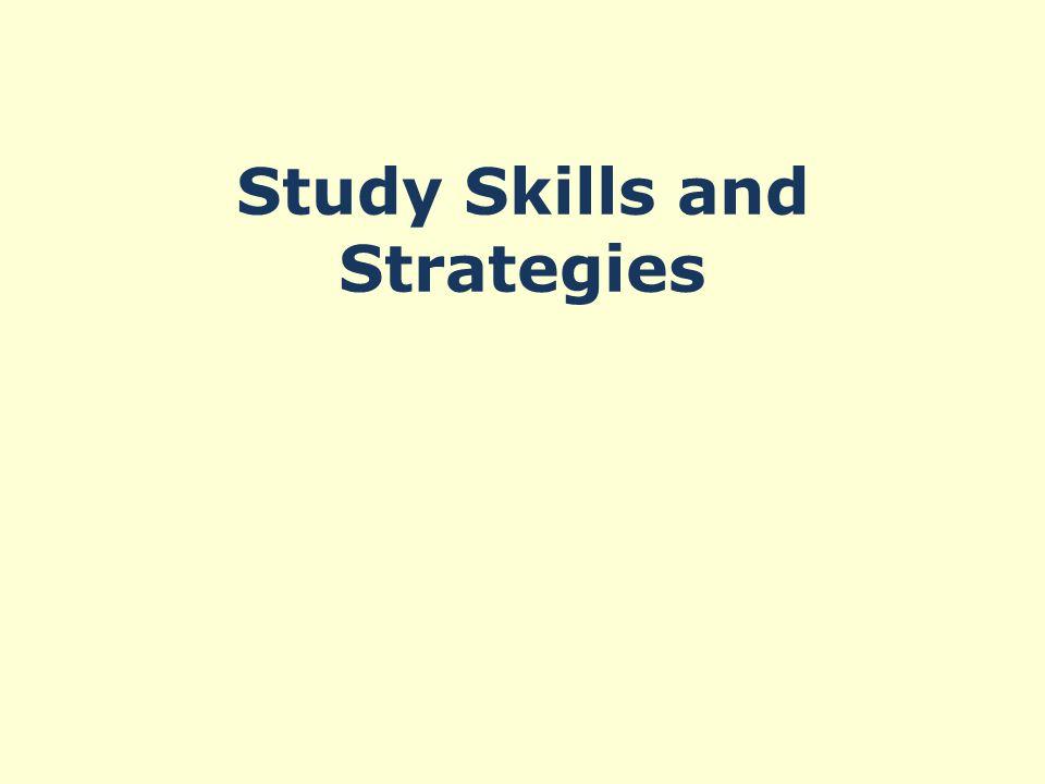 Study Skills and Strategies