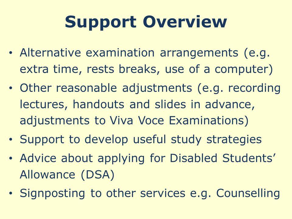 Support Overview Alternative examination arrangements (e.g.